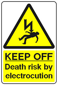 A warning sign saying: Keep Off - Death Risk By Electrocution.